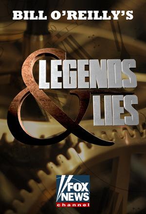 Legends & Lies