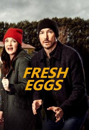Свежие яйца (2019)