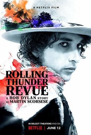 Rolling Thunder Revue: История Боба Дилана от Мартина Скорсезе