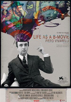 Piero Vivarelli, Life As a B-Movie