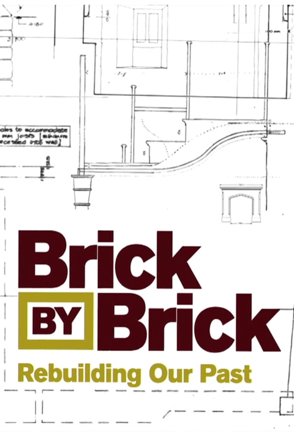 Brick by Brick: Rebuilding Our Past