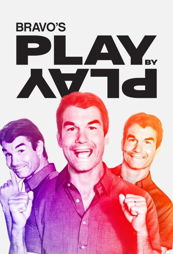 Bravo's Play by Play