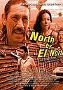 North by El Norte