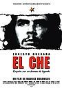 El Che, Ernesto Guevara, enquête sur un homme de légende