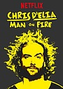 Крис Д'Елиа: Человек в огне