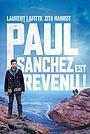 Пол Санчес вернулся!