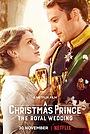 Принц на Рождество: Королевская свадьба