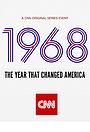 1968: Год, который изменил Америку