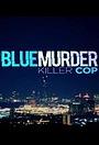 Громкое убийство: Убийца-полицейский