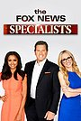The Fox News Specialists