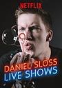 Дэниэл Слосс: Живые выступления