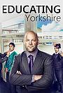 Educating Yorkshire
