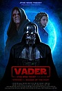 Vader: A Star Wars Theory Fan Series
