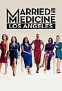 Замужем за медициной: Лос-Анджелес