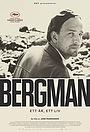 Bergman - ett liv i fyra akter