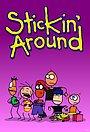 Stickin' Around