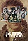 Тед Банди: Влюбиться в убийцу