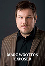 Marc Wootton Exposed