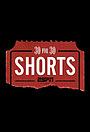 30 событий за 30 лет: Короткометражки