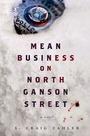 Тёмные дела на Норт-Гэнсон-стрит