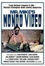 Видео мистера Майка Мондо