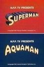 Час приключений Супермена и Аквамена
